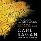 The Demon-Haunted World: Science as a Candle in the Dark Hörbuch von Carl Sagan Gesprochen von: Cary Elwes, Seth MacFarlane