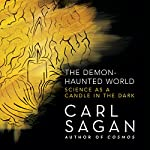 The Demon-Haunted World: Science as a Candle in the Dark | Carl Sagan