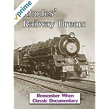 Rhodes' Railway Dream