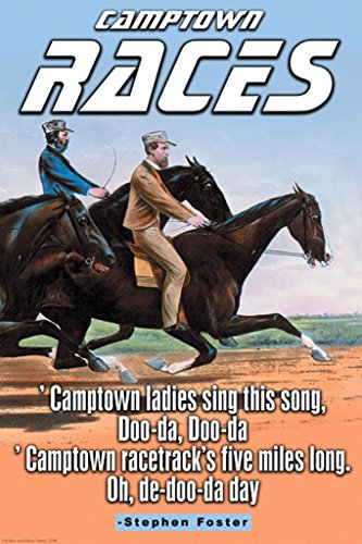 - ArtParisienne Camptown Races Stephen Foster 12x18 Poster Semi-Gloss Heavy Stock Paper Print