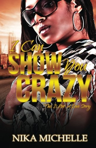 Read Online I Can Show You Crazy pdf