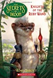 Knights of the Ruby Wand (Secrets of Droon)
