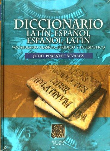 Diccionario Latin Español Español Latin (Spanish Edition)