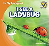 I See a Ladybug, Alex Appleby, 143398556X