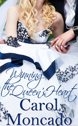 Winning the Queen's Heart: Contemporary Christian Romance (The Brides of Belles Montagnes Book 2)