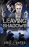 Leaving Shadows (the Shadows series Book 1)
