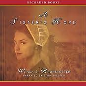 A Sister's Hope: Sisters of Holmes County, Book 3 | Wanda E. Brunstetter