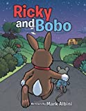 img - for Ricky and Bobo book / textbook / text book