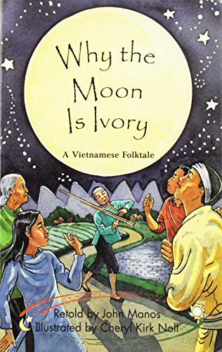 Rigby Literacy by Design: Leveled Reader Grade 5 Why The Moon Is Ivory