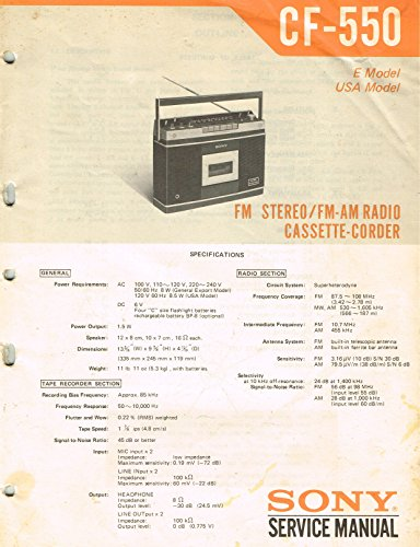 SONY SERVICE MANUAL: CF-550 FM STEREO/FM-AM RADIO CASSETTE-CORDER, E MODEL, USA MODEL