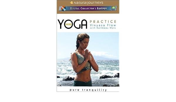 Sacred Yoga Practice with Rainbeau Mars - Vinyasa Flow: Pure ...