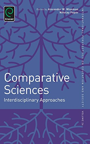 Comparative Sciences: Interdisciplinary Approaches (International Perspectives on Education and Society)