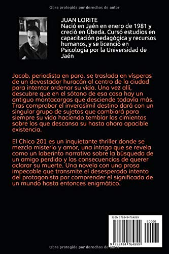Amazon.com: El Chico 201: Cuando conocer la verdad exige el riesgo de bajar al subsuelo de tu propio mundo (Spanish Edition) (9788494764899): Juan Lorite, ...