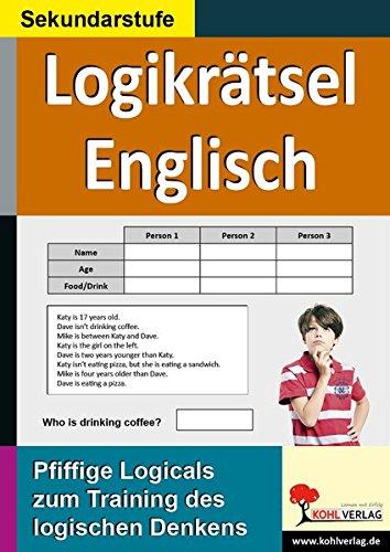 Logikrätsel Englisch: Pfiffige Logicals zum Training des logischen Denkens