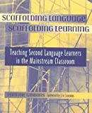 img - for Scaffolding Language, Scaffolding Learning book / textbook / text book