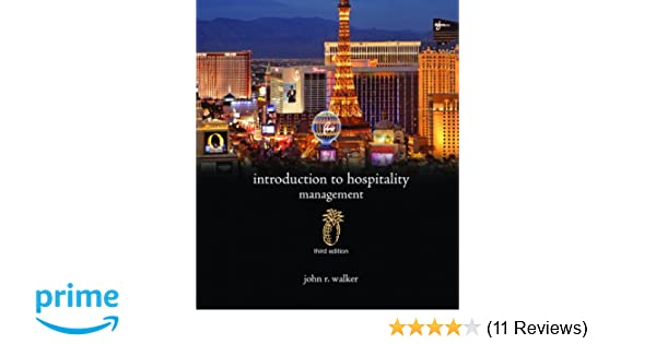 Introduction to hospitality management 3rd edition john r walker introduction to hospitality management 3rd edition john r walker 9780135061381 amazon books fandeluxe Choice Image
