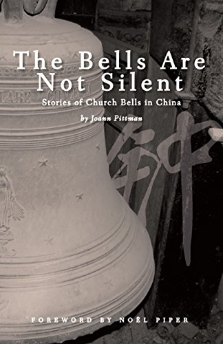 Download PDF The Bells Are Not Silent - Stories of Church Bells in China