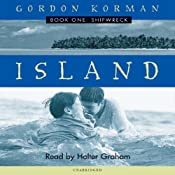 Shipwreck: Island, Book 1 | Gordon Korman