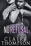 No Refusal (BDSM Club Series Book 3)