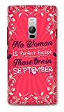 One Plus Two Designer Hard-Plastic Phone Cover from Print Opera -Perfect Woman Born In September