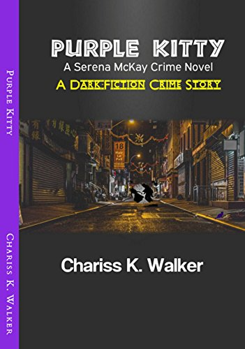 Purple Kitty: A Serena McKay Novel