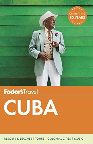 Fodor's Cuba (Travel Guide) - Stores Valley Plaza
