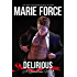 Delirious (Quantum Series Book 6)
