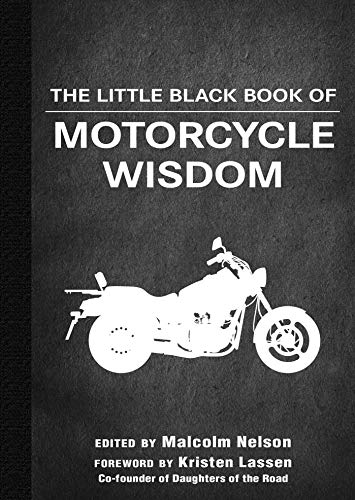 The Little Black Book of Motorcycle Wisdom (Little Red Books)