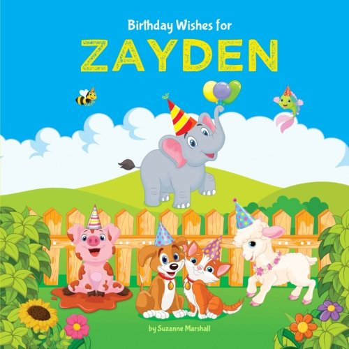 Birthday Wishes for Zayden: Personalized Book with Birthday