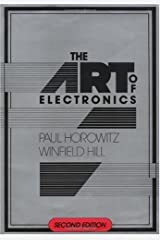 By Paul Horowitz, Winfield Hill: The Art of Electronics Second (2nd) Edition Unknown Binding