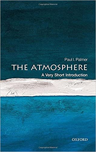 The Atmosphere: A Very Short Introduction (Very Short Introductions)