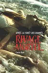 vignette de 'Rivage mortel (Carrie Ryan)'