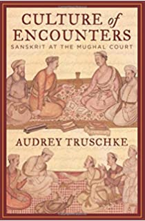 Culture of Encounters : Sanskrit at the Mughal Court (English) price comparison at Flipkart, Amazon, Crossword, Uread, Bookadda, Landmark, Homeshop18