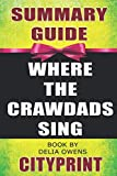 img - for Summary Guide | WHERE THE CRAWDADS SING | Book by Delia Owens book / textbook / text book
