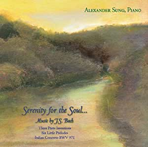 Serenity for the Soul: Piano Music by J.S. Bach
