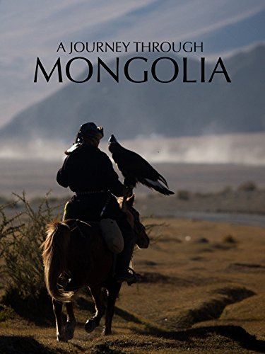 A Journey Through Mongolia