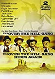 Over The Hill Gang / Over The Hill Gang Rides Again