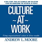 Culture at Work | Andrew L. Moore