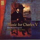 Music for Charles V /Chapelle du Roi · Dixon