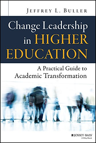 Download Change Leadership in Higher Education: A Practical Guide to Academic Transformation Pdf