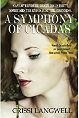 A Symphony of Cicadas: Sometimes the end is just the beginning (Forever After) (Volume 1) Paperback