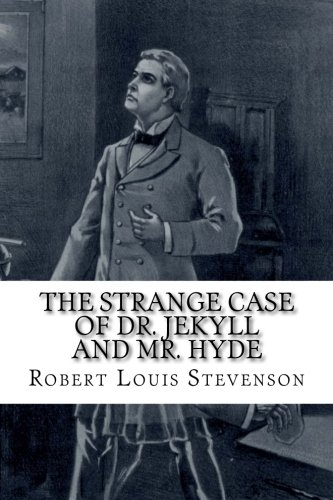 The Strange Case of Dr. Jekyll and Mr. Hyde ebook