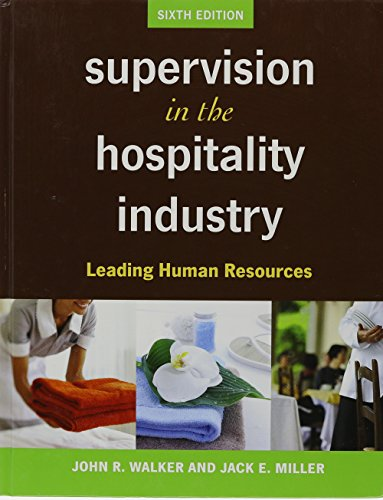 Supervision in the Hospitality Industry: Leading Human Resources 6th Edition with Tasting Success 1st Edition Set