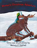 Moosa's Christmas Adventure, Melissa Dashiell, 1467981737