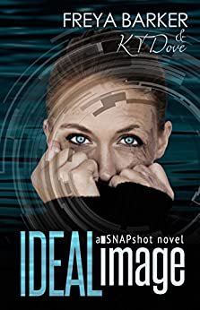 Ideal Image: Snapshot, 2 by [Barker, Freya, Dove, KT]