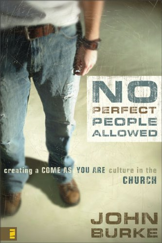 Download No Perfect People Allowed with DVD: Creating a Come as You Are Culture in the Church pdf epub