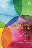 img - for Teaching Translation: Programs, courses, pedagogies book / textbook / text book