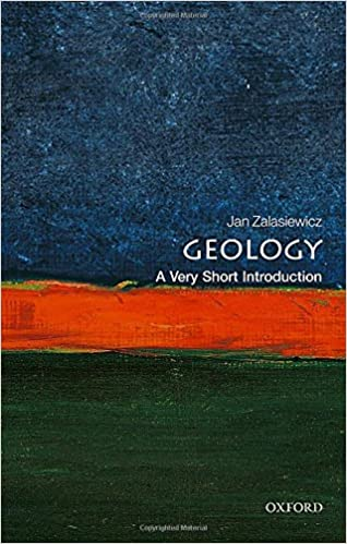d03d25208 Geology: A Very Short Introduction (Very Short Introductions):  Amazon.co.uk: Jan Zalasiewicz: 9780198804451: Books