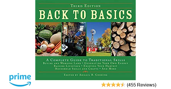 Back To Basics A Complete Guide To Traditional Skills Third