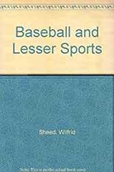Baseball and Lesser Sports